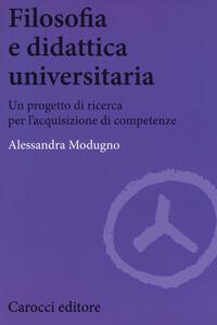 Filosofia e didattica universitaria. Un progetto di ricerca per l'acquisizione di competenze