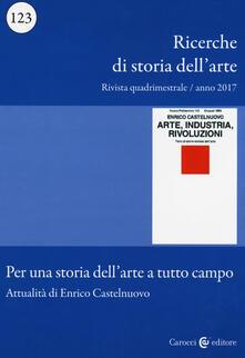 Adiaphora.it Ricerche di storia dell'arte (2017). Vol. 123: Per una storia dell'arte a tutto campo. Attualità di Enrico Castelnuovo. Image