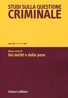 Voluntariadobaleares2014.es Studi sulla questione criminale (2017). Vol. 1-2: Nuova serie di «Dei delitti e delle pene». Image