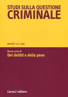 Daddyswing.es Studi sulla questione criminale (2017). Vol. 3: Nuova serie di «Dei delitti e delle pene». Image