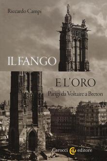 Festivalpatudocanario.es Il fango e l'oro. Parigi da Voltaire a Breton Image