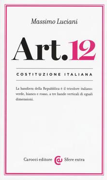 Lpgcsostenible.es Costituzione italiana: articolo 12 Image