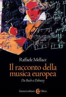Birrafraitrulli.it Il racconto della musica europea. Da Bach a Debussy Image