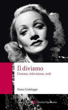 Camfeed.it Il divismo. Cinema, televisione, web Image
