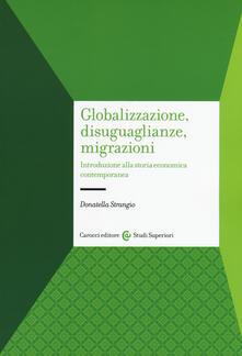 Vitalitart.it Globalizzazione, disuguaglianze, migrazioni. Introduzione alla storia economica contemporanea Image