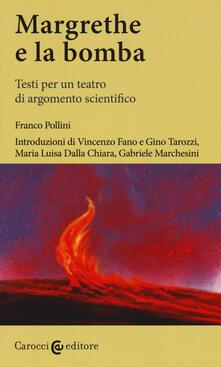 Margrethe e la bomba. Testi per un teatro di argomento scientifico.pdf