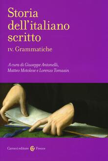 Storia dell'italiano scritto. Vol. 4: Grammatiche.