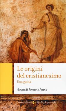 Le origini del cristianesimo. Una guida - copertina