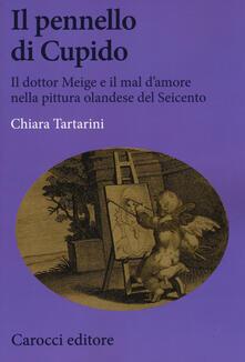 Il pennello di Cupido. Il dottor Meige e il mal damore nella pittura olandese del Seicento.pdf