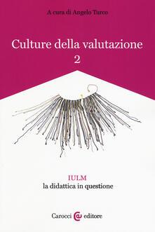 Vitalitart.it Culture della valutazione. Vol. 2: IULM la didattica in questione. Image