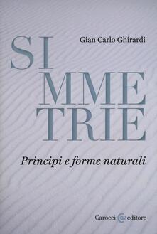 Mercatinidinataletorino.it Simmetrie. Principi e forme naturali Image