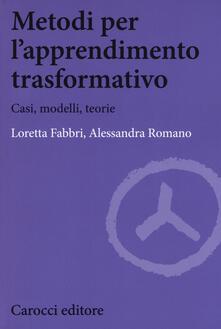 Mercatinidinataletorino.it Metodi per l'apprendimento trasformativo. Casi, modelli, teorie Image