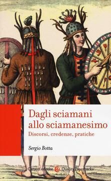 Milanospringparade.it Dagli sciamani allo sciamanesimo. Discorsi, credenze, pratiche Image
