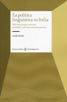 Librisulladiversita.it La politica linguistica in Italia. Dall'unificazione nazionale al dibattito sull'internazionalizzazione Image