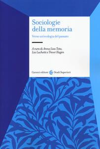 Sociologie della memoria. Verso un'ecologia del passato