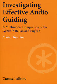 Osteriacasadimare.it Investigating effective audio guiding. A multimodal comparison of the genre in Italian and English Image