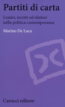 Partiti di carta. Leader, iscritti ed elettori nella politica contemporanea.pdf