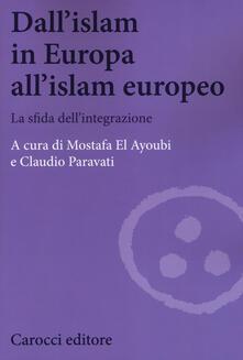 Filmarelalterita.it Dall'Islam in Europa all'Islam europeo. La sfida dell'integrazione Image