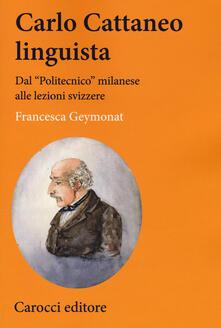 Carlo Cattaneo linguista. Dal «Politecnico» milanese alle lezioni svizzere.pdf