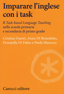 Daddyswing.es Imparare l'inglese con i task. Il Task-based Language Teaching nella scuola primaria e secondaria di primo grado Image
