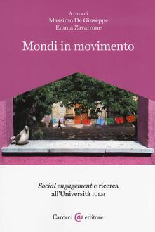 Mondi in movimento. «Social engagement» e ricerca allUniversità IULM.pdf