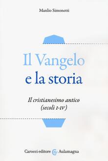 Squillogame.it Il Vangelo e la storia. Il cristianesimo antico (secoli I-IV) Image