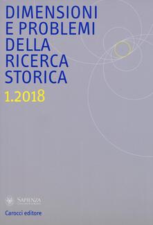 Daddyswing.es Dimensioni e problemi della ricerca storica. Rivista del Dipartimento di storia moderna e contemporanea dell'Università degli studi di Roma «La Sapienza» (2018). Vol. 1 Image