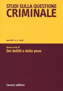 Studi sulla questione criminale (2018). Vol. 1.pdf