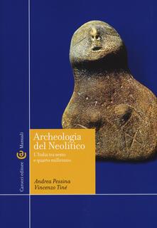 Listadelpopolo.it Archeologia del Neolitico. L'Italia tra il VI e il IV millennio a. C Image