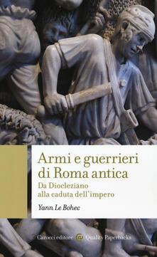Steamcon.it Armi e guerrieri di Roma antica. Da Diocleziano alla caduta dell'impero Image