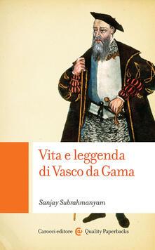 Rallydeicolliscaligeri.it Vita e leggenda di Vasco da Gama Image