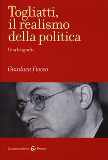Togliatti, il realismo della politica. Una biografia.pdf