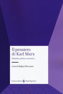 Recuperandoiltempo.it Il pensiero di Karl Marx. Filosofia, politica, economia Image