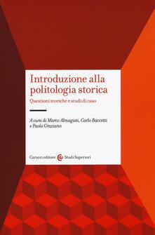 Introduzione alla politologia storica. Questioni teoriche e studi di caso.pdf