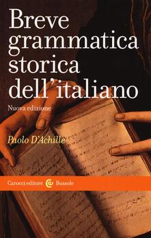 Listadelpopolo.it Breve grammatica storica dell'italiano Image