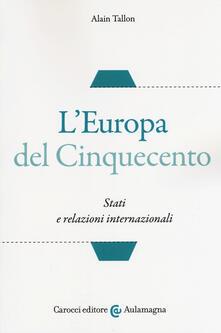 Listadelpopolo.it L' Europa del Cinquecento. Stati e relazioni internazionali Image
