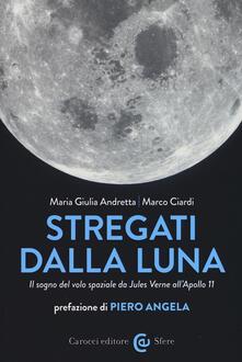 Winniearcher.com Stregati dalla luna. Il sogno del volo spaziale da Jules Verne all'Apollo 11 Image