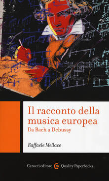 Voluntariadobaleares2014.es Il racconto della musica europea. Da Bach a Debussy Image