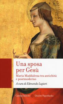 Grandtoureventi.it Una sposa per Gesù. Maria Maddalena tra antichità e postmoderno Image