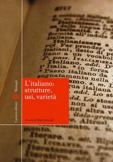 L' italiano: strutture, usi, varietà - copertina