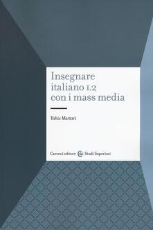 Grandtoureventi.it Insegnare italiano L2 con i mass media Image