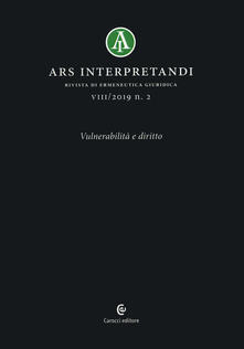 Ars interpretandi (2019). Vol. 2: Vulnerabilità e diritto..pdf
