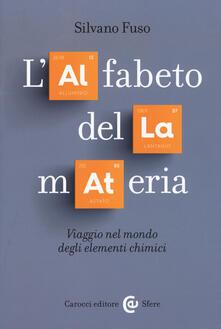 Nordestcaffeisola.it L' alfabeto della materia. Viaggio nel mondo degli elementi chimici Image