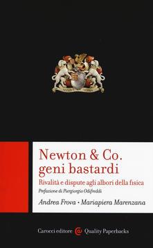 Ilmeglio-delweb.it Newton & Co. geni bastardi. Rivalità e dispute agli albori della fisica Image