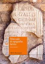 Manuale di epigrafia latina. Ediz. ampliata