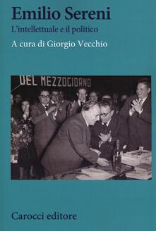 Warholgenova.it Emilio Sereni. L'intellettuale e il politico Image