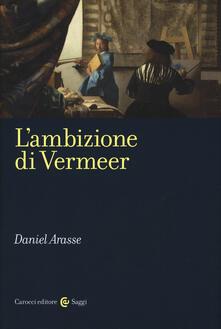 Premioquesti.it L' ambizione di Vermeer Image