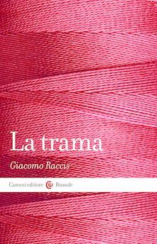 La trama - Giacomo Raccis - ebook