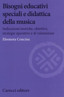 Camfeed.it Bisogni educativi speciali e didattica della musica. Indicazioni teoriche, obiettivi, strategie operative e di valutazione Image