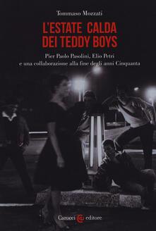Filippodegasperi.it L' estate calda dei teddy boys. Pier Paolo Pasolini, Elio Petri e una collaborazione alla fine degli anni Cinquanta Image